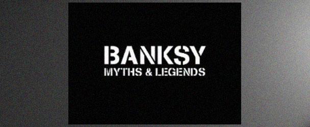 banksy-myths-legends-banner