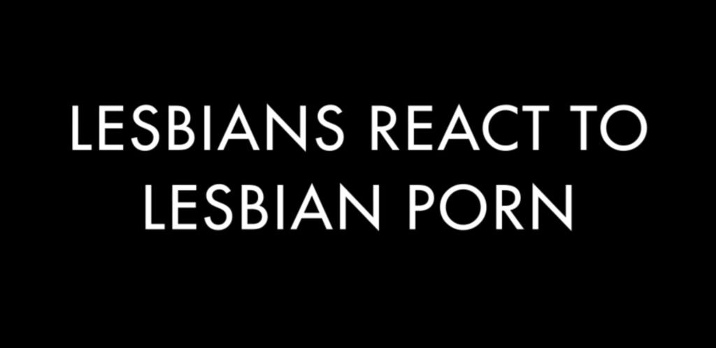 lesbian-porn-reactions